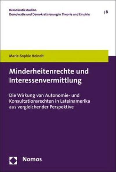 minderheitenrechte-und-interessenvermittlung-die-wirkung-von-autonomie-und-konsultationsrechten-in