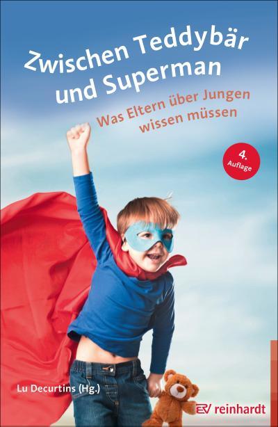 zwischen-teddybar-und-superman-was-eltern-uber-jungen-wissen-mussen