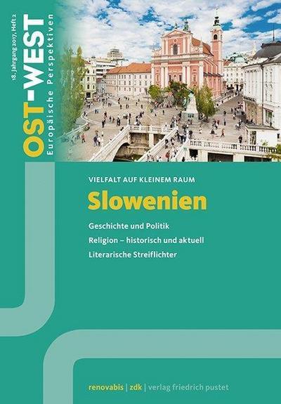slowenien-geschichte-und-politik-religion-historisch-und-aktuell-literarische-streiflichter-o