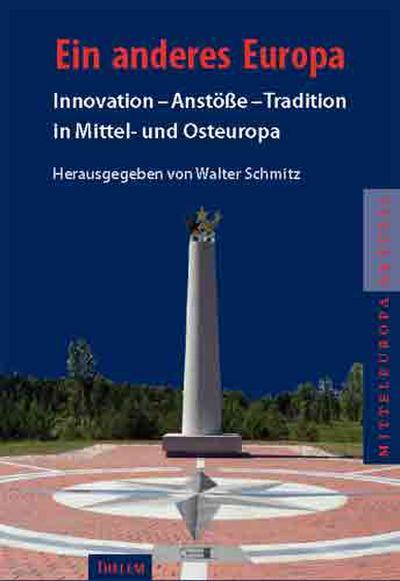 ein-anderes-europa-innovation-ansto-e-tradition-in-mittel-und-osteuropa-dokumentation-zum-3-
