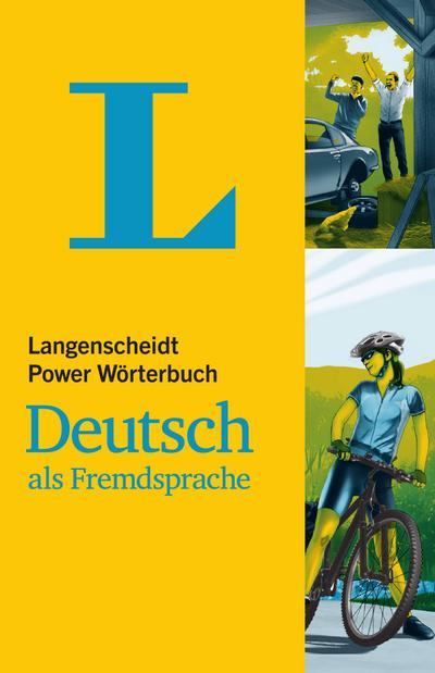 Langenscheidt Power Wörterbuch Deutsch als Fremdsprache: Deutsch-Deutsch (Langenscheidt Power Wörterbücher)