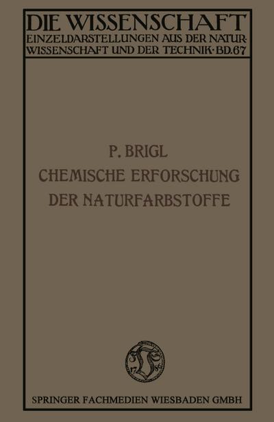 die-chemische-erforschung-der-naturfarbstoffe-die-wissenschaft-german-edition-
