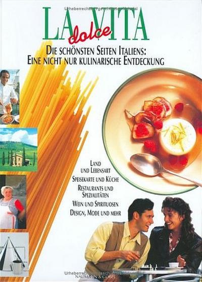 la-dolce-vita-die-schonsten-seiten-italiens-eine-nicht-nur-kulinarische-entdeckung