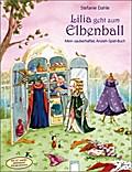 Lilia geht zum Elbenball: Mein zauberhaftes A ...