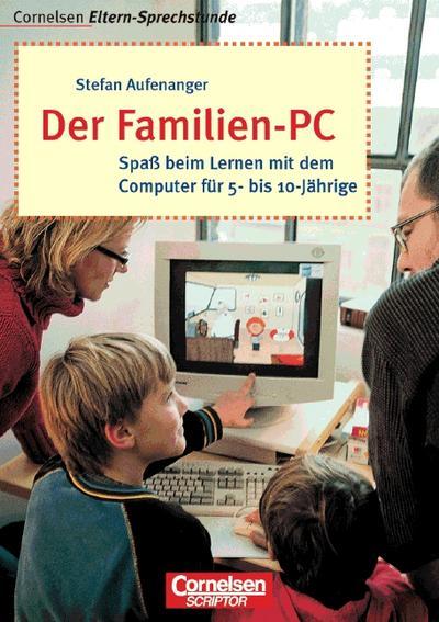 cornelsen-eltern-sprechstunde-der-familien-pc-spa-beim-lernen-mit-dem-computer-fur-5-bis-10-jahr