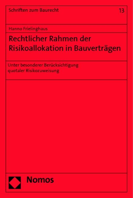 Rechtlicher-Rahmen-der-Risikoallokation-in-Bauvertraegen-Hanno-Frielinghaus