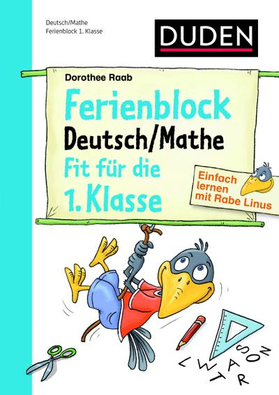 Duden – Ferienblock Deutsch/Mathe Fit für die 1.Klasse