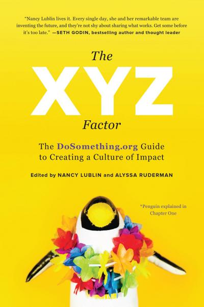 the-xyz-factor-the-dosomething-org-guide-to-creating-a-culture-of-impact