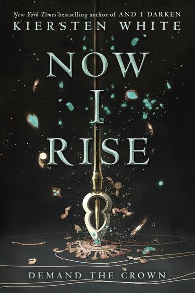 Now I Rise (And I Darken, Band 2) - Delacorte Press - Taschenbuch, Englisch, Kiersten White, ,