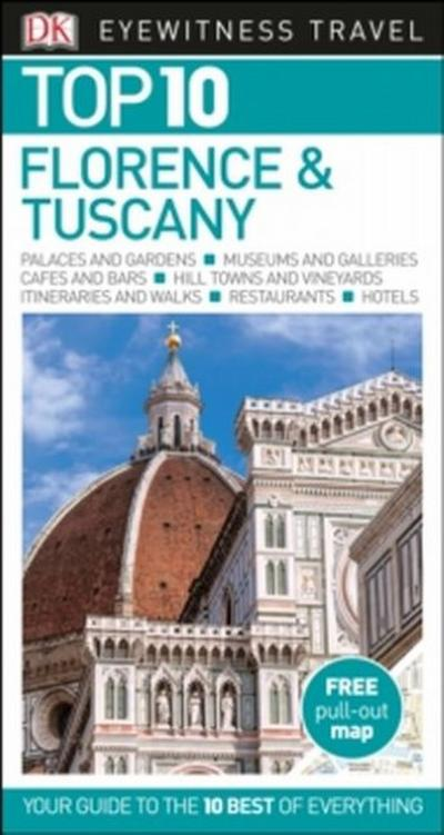 Eyewitness Top 10 Travel Guide: Florence & Tuscany