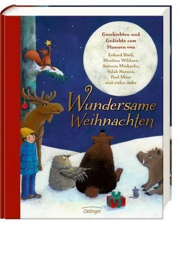 Wundersame Weihnachten. Geschichten und Gedichte zum Staunen von Erhard Dietl, Martina Wildner, Antonia Michaelis, Salah Naoura, Paul Maar und vielen mehr