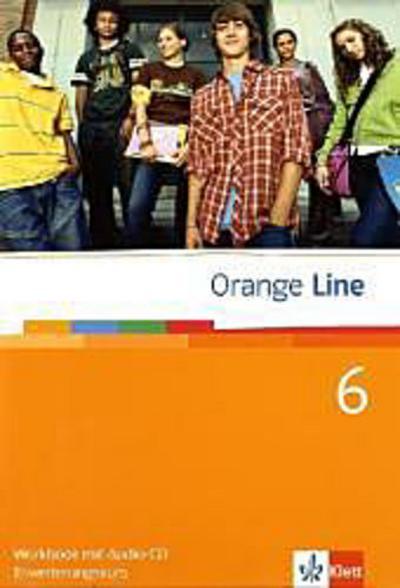 orange-line-6-erweiterungskurs-workbook-mit-audio-cd-klasse-10-orange-line-ausgabe-ab-2005-