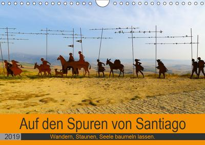 auf-den-spuren-von-santiago-wandern-staunen-seele-baumeln-lassen-wandkalender-2019-din-a4-quer