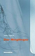 Der Ringfinger: Roman