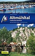 Altmühltal und Fränkisches Seenland: Reisefüh ...