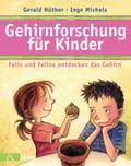 Gehirnforschung für Kinder - Felix und Feline ...