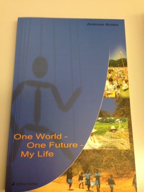 Andreas-Buske-One-World-One-Future-My-Life-9783830106326