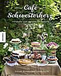 Café Schwesterherz: Herzhafte und zuckersüße  ...