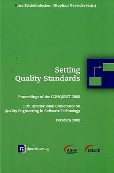 setting-quality-standards-proceedings-of-the-conquest-2008-11th-international-conference-on-quality