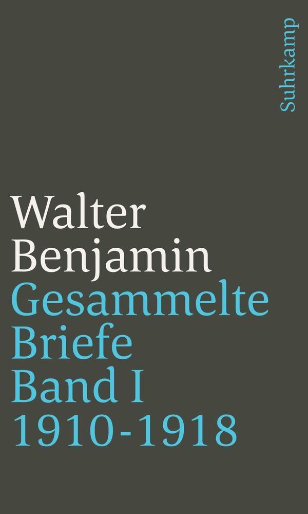 Gesammelte-Briefe-Band-I-Briefe-1910-1918-Walter-Benjamin