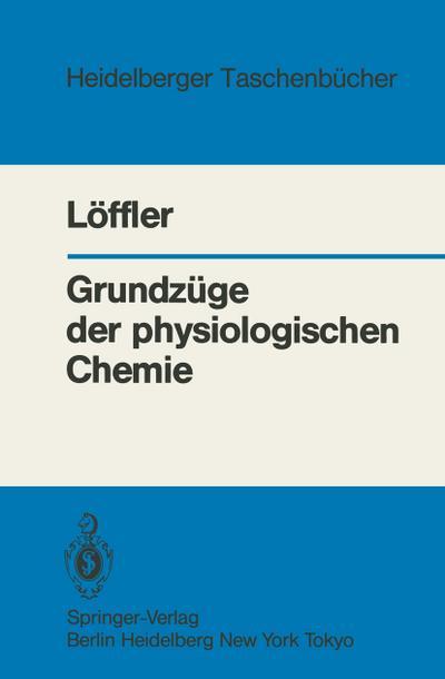 grundzuge-der-physiologischen-chemie-heidelberger-taschenbucher-