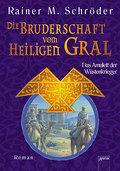Die Bruderschaft vom Heiligen Gral - Das Amulett der Wüstenkrieger.