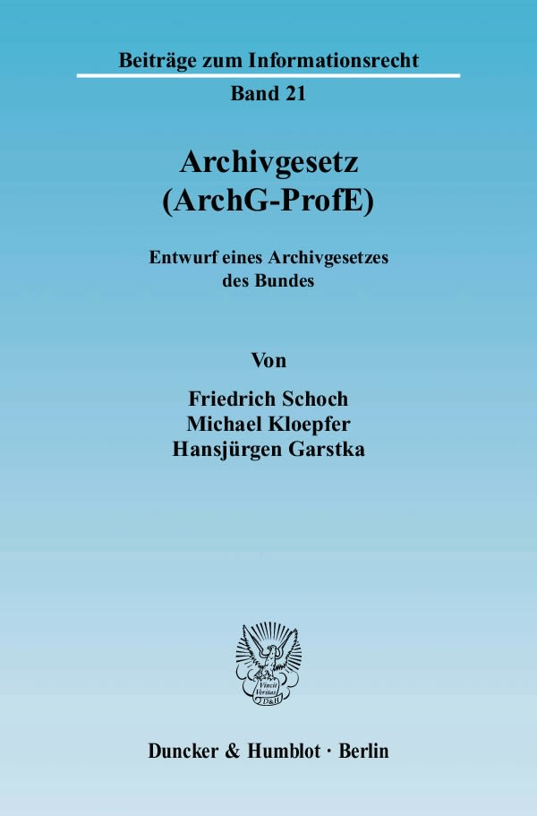 Archivgesetz-ArchG-ProfE-Friedrich-Schoch