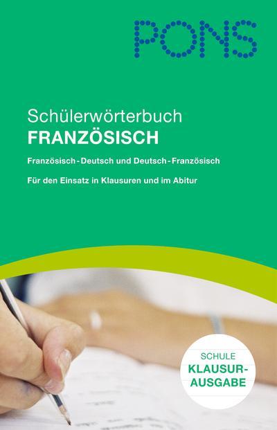 pons-schulerworterbuch-franzosisch-fur-d-schule-klausurausgabe-rheinland-pfalz-franzosisch-deutsc
