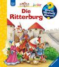 Die Ritterburg (Wieso? Weshalb? Warum? junior ...