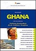 Ghana: Praktisches Reisehandbuch für die »Gol ...
