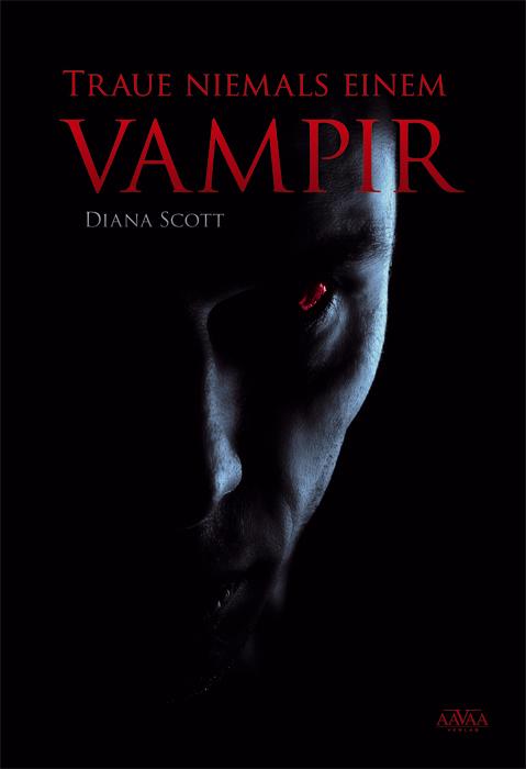 Traue-niemals-einem-Vampir-Diana-Scott