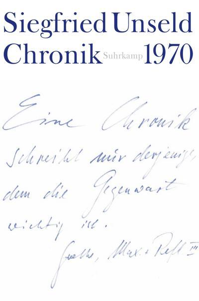 Chronik: Band 1: 1970. Mit den Chroniken Buchmesse 1967, Buchmesse 1968 und der Chronik eines Konflikts