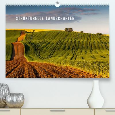 Strukturelle Landschaften(Premium, hochwertiger DIN A2 Wandkalender 2020, Kunstdruck in Hochglanz): 12 brillante Fotografien! Genießen Sie jeden Monat! (Monatskalender, 14 Seiten ) (CALVENDO Natur)