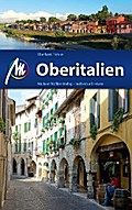 Oberitalien: Reiseführer mit vielen praktisch ...