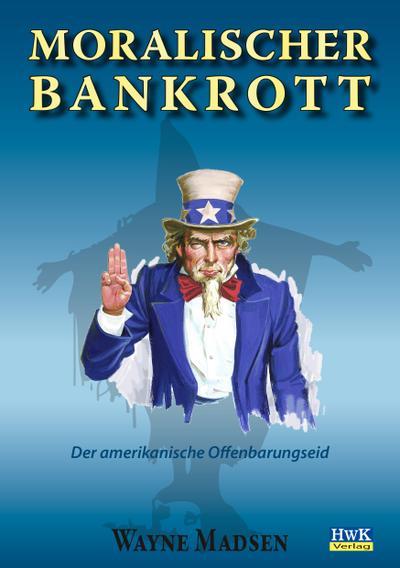 moralischer-bankrott-der-amerikanische-offenbarungseid-