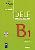 Fit für das DELF - Aktuelle Ausgabe: B1 - Sch ...