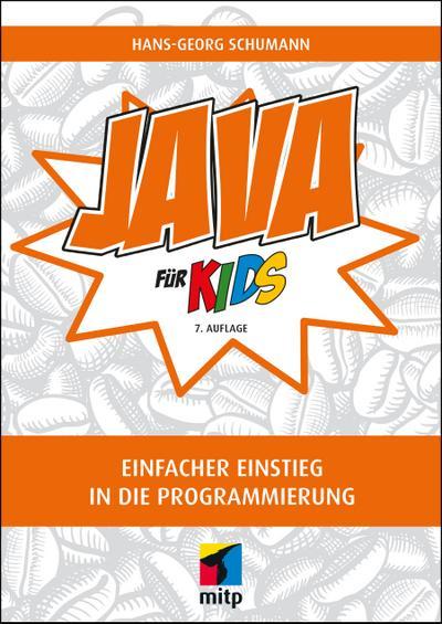java-fur-kids-einfacher-einstieg-in-die-programmierung-mitp-fur-kids-