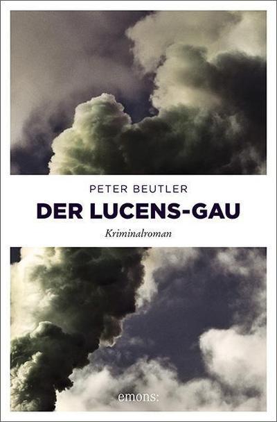 Der Lucens-GAU  Kriminalroman  Deutsch