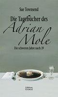 Die Tagebücher des Adrian Mole: Die schweren  ...