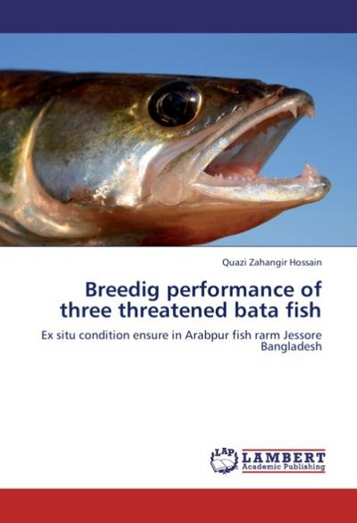 Breedig performance of three threatened bata fish