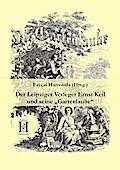 """Der Leipziger Verleger Ernst Keil und seine """"Gartenlaube"""""""