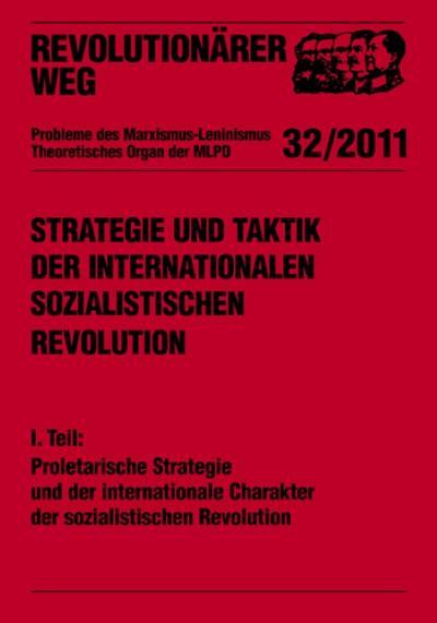 strategie-und-taktik-der-internationalen-sozialistischen-revolution-teil-i-proletarische-strategi