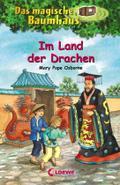 Im Land der Drachen (Das magische Baumhaus, B ...