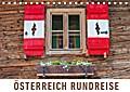 Österreich Rundreise (Tischkalender 2017 DIN A5 quer)
