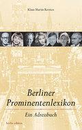 Berliner Prominentenlexikon: Ein Adressbuch