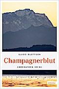 Champagnerblut; Oberbayern Krimi; Deutsch