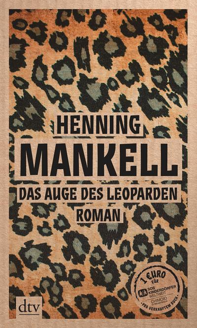Das Auge des Leoparden: Roman