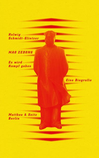 "Mao Zedong - Es wird Kampf geben"""""