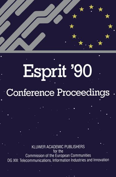 esprit-90-proceedings-of-the-annual-esprit-conference-brussels-november-1215-1990