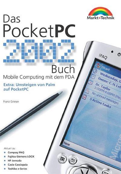 das-pocketpc-2002-buch-mobile-computing-mit-dem-pda-sonstige-bucher-m-t-